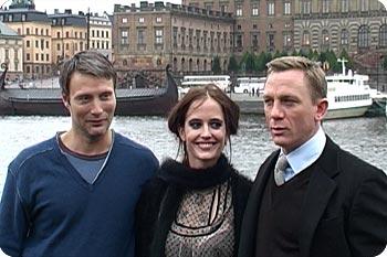 Daniel Craig tillsammans med sina motspelare Mads Mikkelsen och Eva Green. Foto: Esbjörn Guwallius.